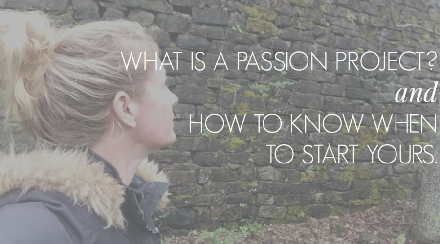What's Everyone Talking about. What IS a Passion Project ?