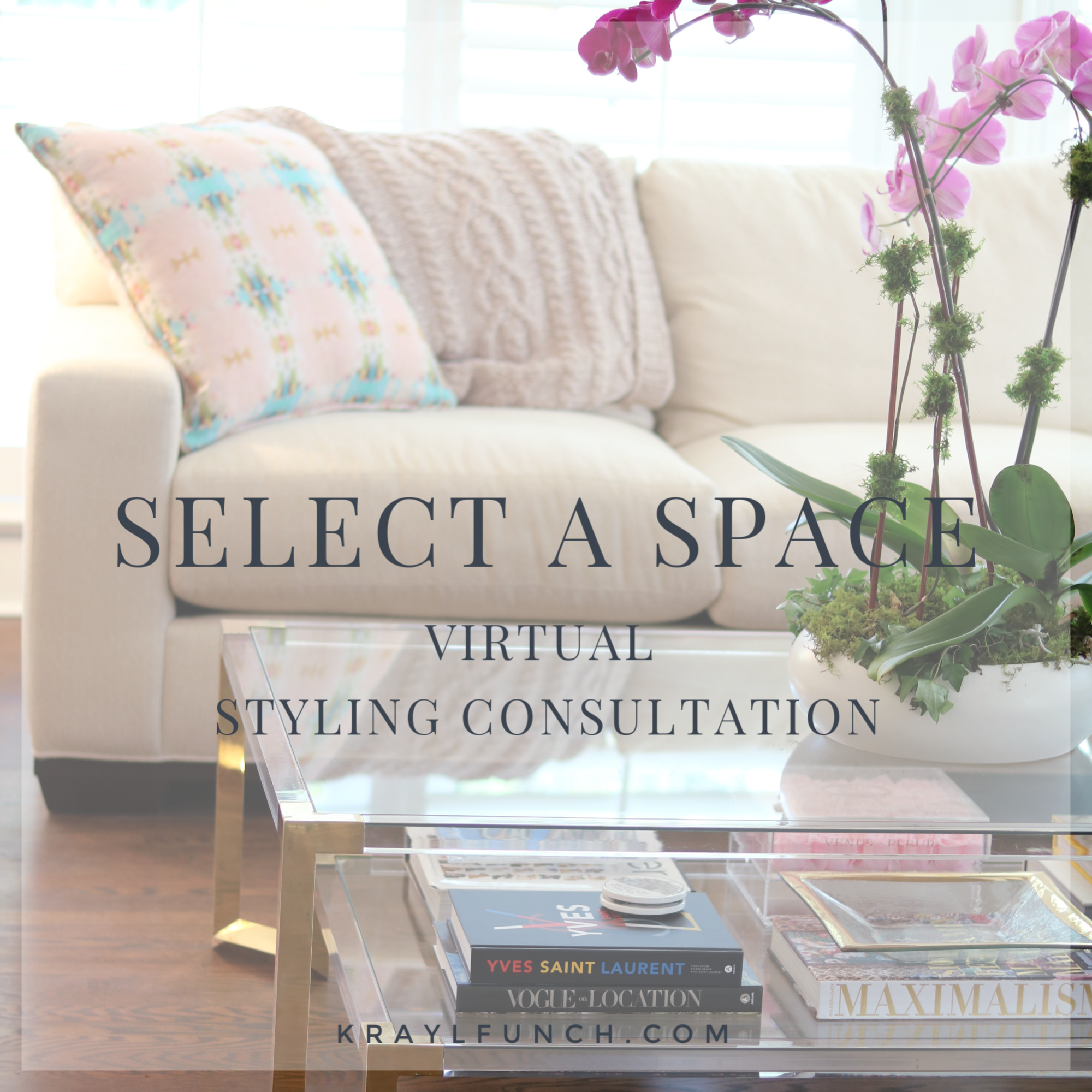 Select a space virtual styling and design consultation.
